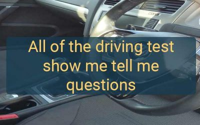 Questions asked on your driving test.